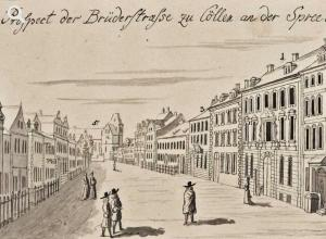 View of Brüderstraße from the palace, 1690. Copperplate engraving by Johann Stridbeck © Stadtmuseum Berlin